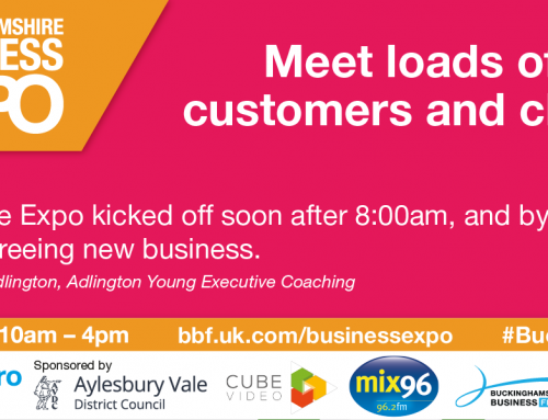 Buckinghamshire Business Exhibition – March 6th 2020